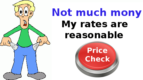 Man with empty pockests with words Not Much Money. May Rates Reasonabvlevwitrh button to get prices
